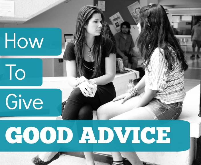 How to give good advice