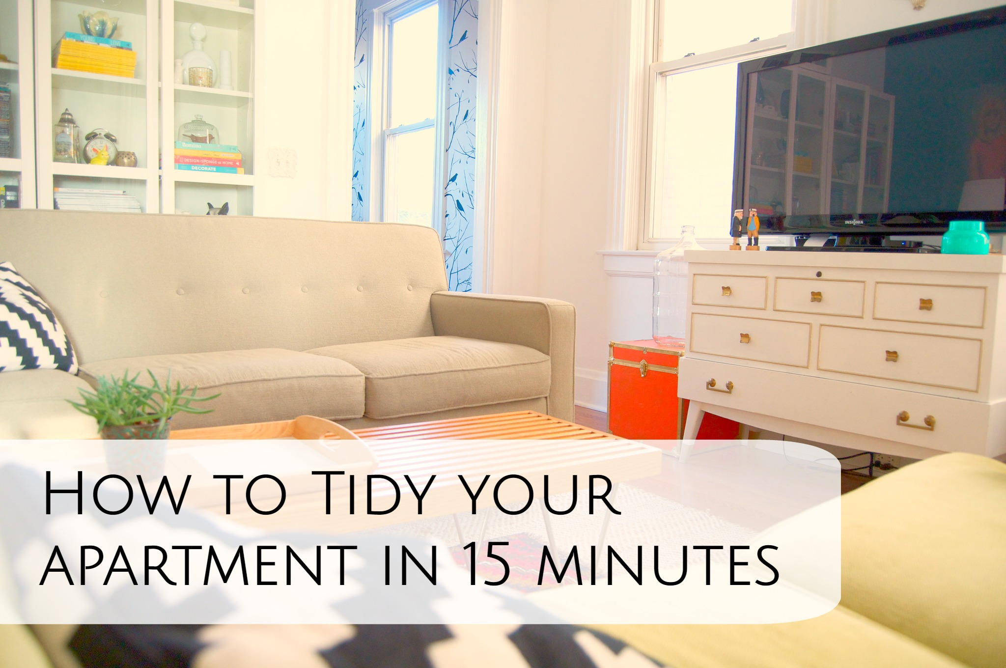 How to tidy your apartment in 15 minutes
