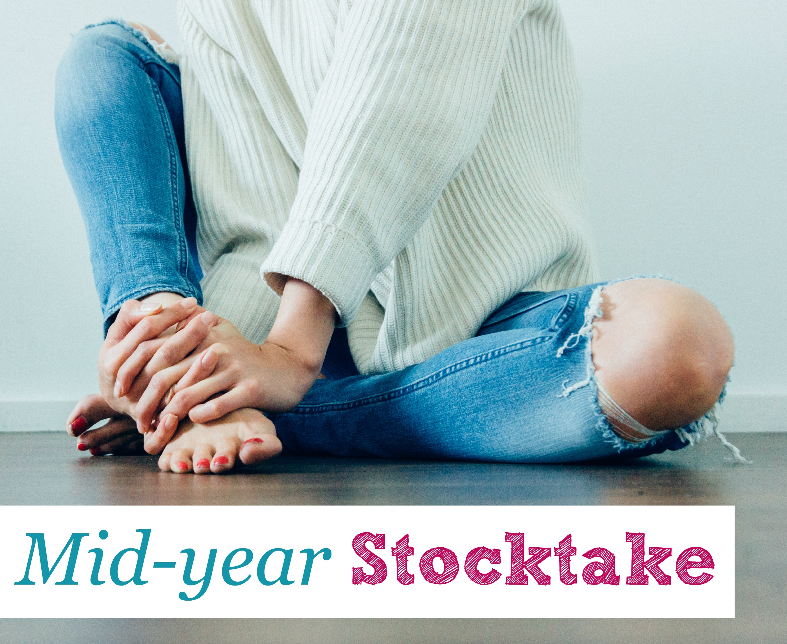 Mid-Year Stocktake