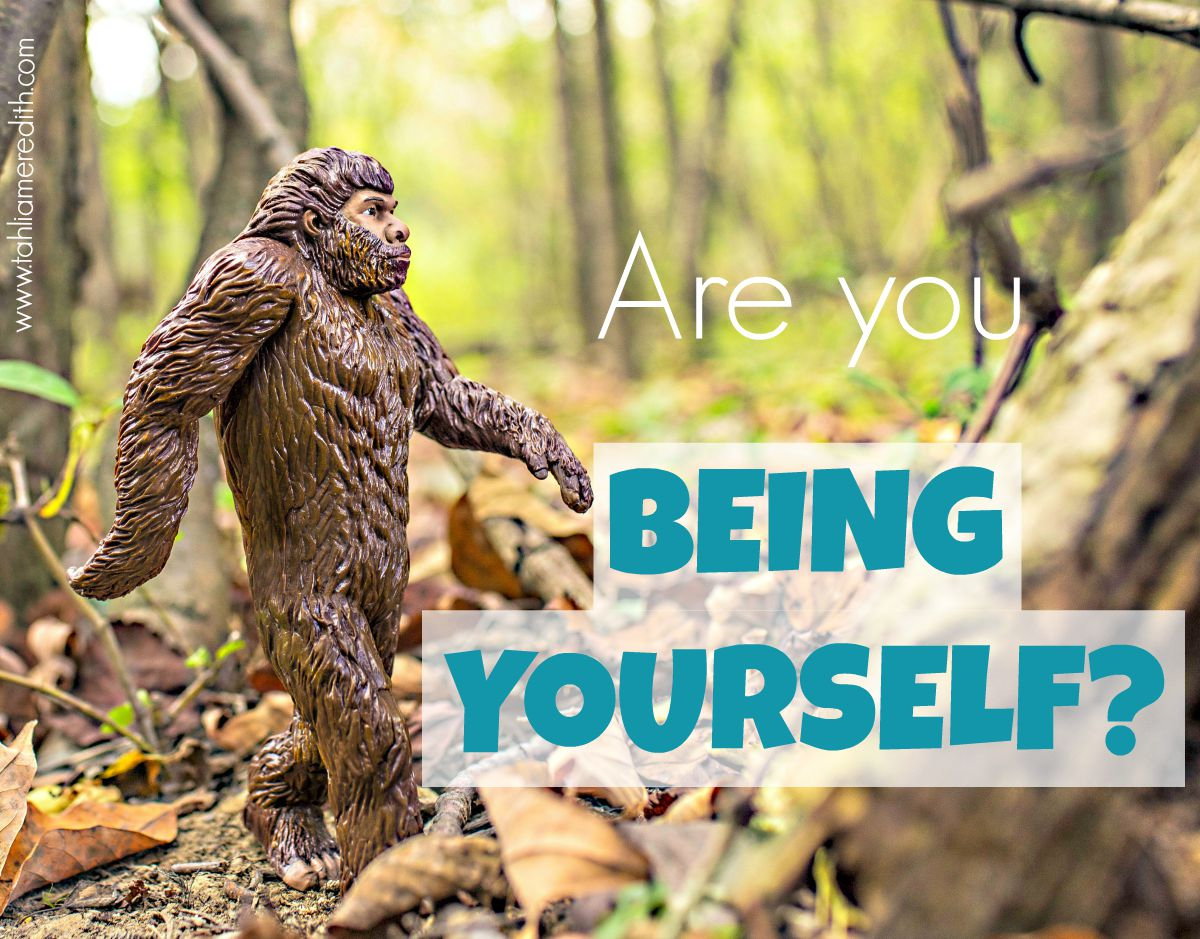 What does 'be yourself' mean?