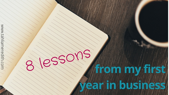 8 lessons from my first year in business