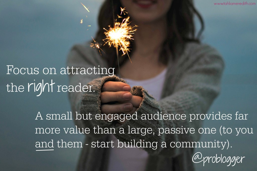 Blogging tip focus on attracting the right reader
